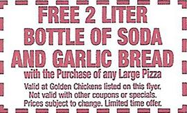 Free 2 Liter bottle of soda and Garlic bread